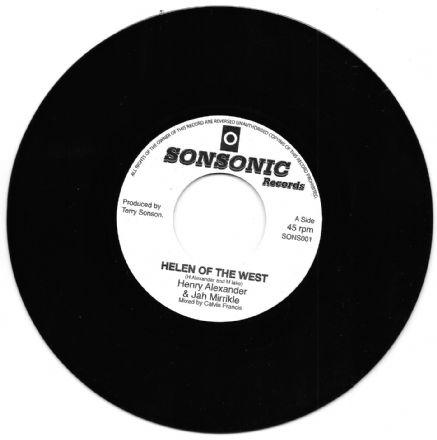 Henry Alexander & Jah Mirrikle - Helen Of The West / Dub (Sonsonic) 7""